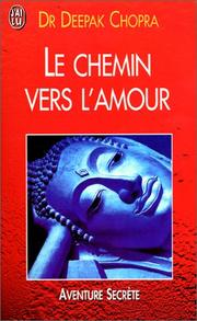 Cover of: Le chemin vers l'amour by Deepak Chopra