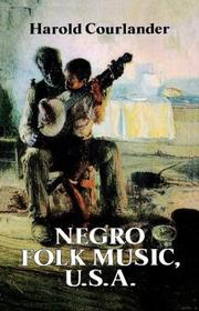 Cover of: Negro folk music, U.S.A | Courlander, Harold