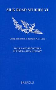 Cover of: Walls And Frontiers in Inner-asian History (Silk Road Studies) by Committee