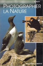 Cover of: Photographier la nature | Eckart Pott