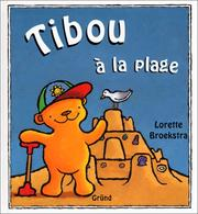 Cover of: Tibou à la plage by Lorette Broekstra