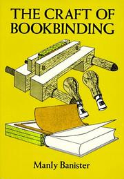 Cover of: The craft of bookbinding by Manly Miles Banister