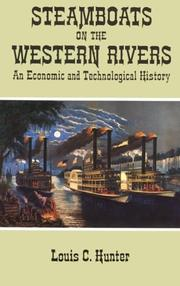 Cover of: Steamboats on the Western rivers by Louis C. Hunter