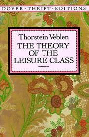 Cover of: The theory of the leisure class by Thorstein Veblen