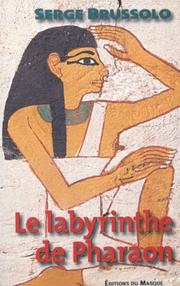 Cover of: Le labyrinthe de pharaon by Serge Brussolo