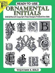 Cover of: Ready-to-Use Ornamental Initials | Dan X. Solo