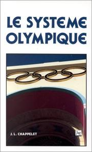Cover of: Le système olympique by Jean-Loup Chappelet