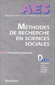 Cover of: Méthodes de recherche en sciences sociales by Freyssinet