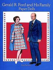 Cover of: Gerald R. Ford and His Family Paper Dolls | Tom Tierney