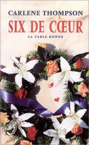 Cover of: Six de coeur | Carlene Thompson