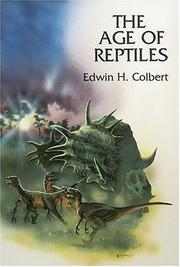 Cover of: The age of reptiles | Edwin Harris Colbert, Edwin H. Colbert