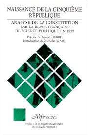 Cover of: Naissance de la Ve République | Michel Debré