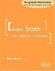 Cover of: Adam smith vie oeuvres concepts by Bruno