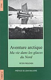 Cover of: Aventure arctique by Peter Freuchen
