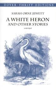 the importance of life experiences in a white heron by sarah orne jewett Sarah orne jewett's evocative sketches of village life in nineteenth-century maine have earned her a place among the most important practitioners of american in the white heron (a collection of stories published in 1886) and especially in the country of the pointed firs (1896), jewett employed the flexible narrative.