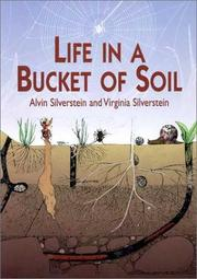 Cover of: Life in a Bucket of Soil | Alvin Silverstein