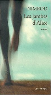 Cover of: Les jambes d'Alice | Nimrod