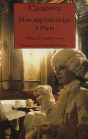 Cover of: Mon apprentissage à Paris | Giacomo Casanova