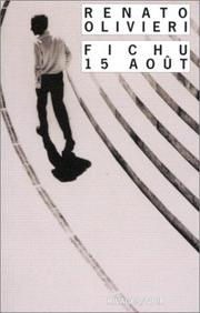 Cover of: Fichu 15 août by Renato Olivieri