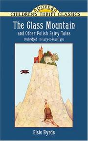 Cover of: The Glass Mountain and Other Polish Fairy Tales | Elsie Byrde