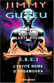 Cover of: E.B.E.1, alerte rouge | Jimmy Guieu