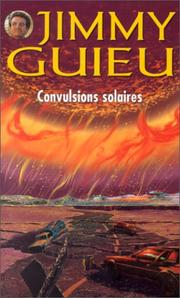 Cover of: Convulsions solaires | Jimmy Guieu