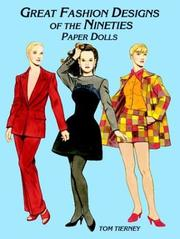 Cover of: Great Fashion Designs of the Nineties Paper Dolls (History of Costume) by Tom Tierney