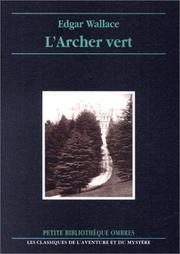 Cover of: L'Archer vert | Edgar Wallace