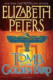 Cover of: Tomb of the Golden Bird (Amelia Peabody #18) by Elizabeth Peters