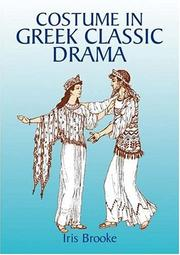 Cover of: Costume in Greek classic drama by Iris Brooke