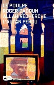 Cover of: Allah recherche l'autan perdu by Roger Dadoun