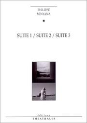 Cover of: Suite 1 / Suite 2 / Suite 3 | Philippe Minyana