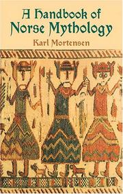 Cover of: A handbook of Norse mythology | Karl Mortensen