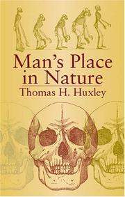 Cover of: Evidence as to man's place in nature | Thomas Henry Huxley