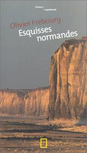 Cover of: Esquisses normandes | Olivier Frébourg
