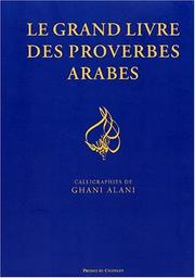 Cover of: Le grand livre des proverbes arabes | Jean-Jacques Schmidt