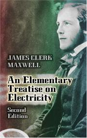 Cover of: Elementary treatise on electricity | James Clerk Maxwell