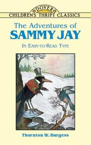 Cover of: The adventures of Sammy Jay | Thornton W. Burgess