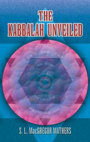 Cover of: The Kabbalah Unveiled | S. L. MacGregor Mathers