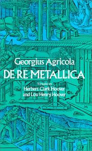 Cover of: De Re Metallica by Georg Agricola