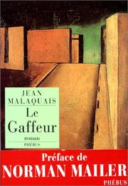Cover of: Le gaffeur | Jean Malaquais