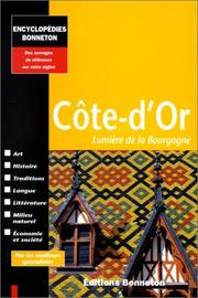 Cover of: Côte-d'Or by Madeleine Blondel