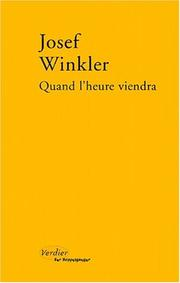 Cover of: Quand l'heure viendra by Josef Winkler