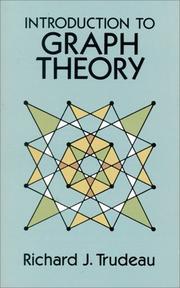 Cover of: Introduction to graph theory | Richard J. Trudeau