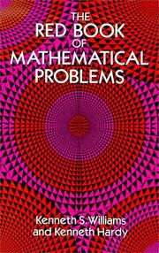 Cover of: The red book of mathematical problems | Kenneth S. Williams