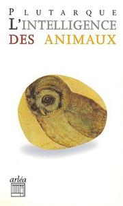 Cover of: L'intelligence des animaux | Plutarch