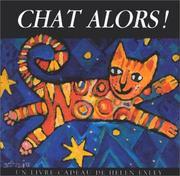 Cover of: Chat alors ! by Helen Exley