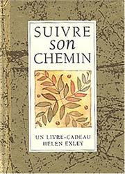 Cover of: Suivre son chemin by Helen Exley