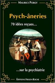 Cover of: Les psych-âneries by Maurice Porot