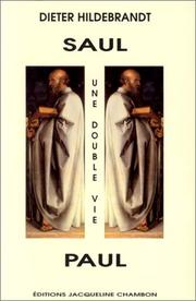 Cover of: Saul, Paul, une double vie | Dieter Hildebrandt